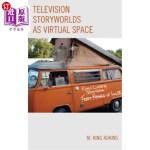 【中商海外直订】Television Storyworlds as Virtual Space