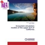 【中商海外直订】Ecosystem Simulation Models of the Upper Guf of Cal
