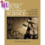 【中商海外直订】The Science of Music and the Music of Science: How