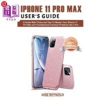 【中商海外直订】iPhone 11 Pro Max User's Guide: A Guide with Tricks