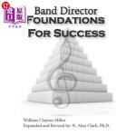 【中商海外直订】Band Director Foundations for Success
