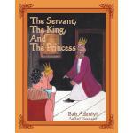 【预订】The Servant, the King, and the Princess