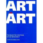 【预订】Art as Art: The Selected Writings of Ad Reinhardt