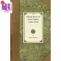 【中商海外直订】Handy Book of Fruit Culture Under Glass