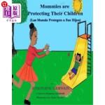 【中商海外直订】Mommies are Protecting Their Children/Las Mamás Pro