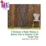 【中商海外直订】A Dictionary of Books Relating to America from Its
