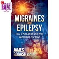 【中商海外直订】Migraines and Epilepsy: How to Find Relief, Live We
