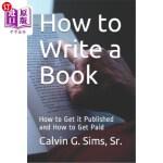 【中商海外直订】How to Write a Book: How to Get it Published and Ho