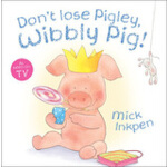 Don't Lose Pigley, Wibbly Pig! 小猪威比:别弄丢了玩偶 ISBN978034098961