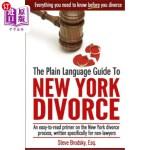 【中商海外直订】The Plain Language Guide to New York Divorce: An Ea