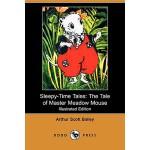 【预订】Sleepy-Time Tales: The Tale of Master Meadow Mouse (Ill