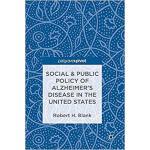 【预订】Social & Public Policy of Alzheimer's Disease in the Un