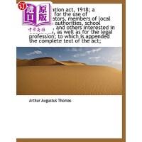 【中商海外直订】The Education ACT, 1918; A Handbook for the Use of
