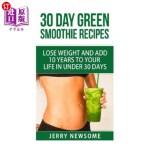 【中商海外直订】30 Day Green Smoothie Recipes: Lose Weight and Add