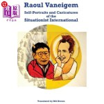 【中商海外直订】Raoul Vaneigem: Self-Portraits and Caricatures of t
