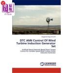 【中商海外直订】Dtc Ann Control of Wind Turbine Induction Generator