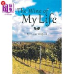 【中商海外直订】The Wine of My Life