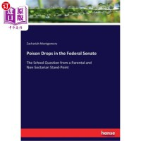 【中商海外直订】Poison Drops in the Federal Senate