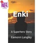 【中商海外直订】Enki: A Superhero Story