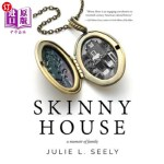 【中商海外直订】Skinny House: A Memoir of Family