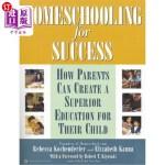 【中商海外直订】Homeschooling for Success: How Parents Can Create a