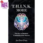 【中商海外直订】T.H.I.N.K. More: The Key to Business Communication