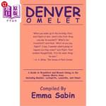 【中商海外直订】Denver Omelet: A Guide to Breakfast and Brunch Dini