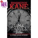 【中商海外直订】Time Travel Tales & Other Short Stories