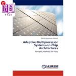 【中商海外直订】Adaptive Multiprocessor Systems-On-Chip Architectur
