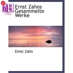 【中商海外直订】Ernst Zahns Gesammelte Werke