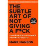 【预订】The Subtle Art of Not Giving a F*ck A Counterintuitive