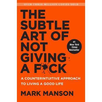 【预订】The Subtle Art of Not Giving a F*ck  A Counterintuitive Approach to Living a Good Life 预订商品,需要1-3个月发货,非质量问题不接受退换货。