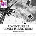 【中商海外直订】Adventure in Coney Island Rides
