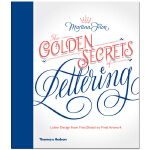 The Golden Secrets of Lettering 书写的秘密 从草图到成品的字体设计 英文原版字型设计图