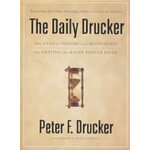 The Daily Drucker : 366 Days of Insight and Motivation for