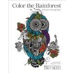 【预订】Color the Rainforest: An Exotic Coloring Book