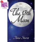【中商海外直订】The 13th Moon