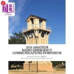 【中商海外直订】2018 Amateur Radio Emergency Communications Symposi