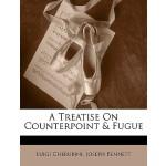【预订】A Treatise on Counterpoint & Fugue