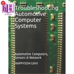 【中商海外直订】Troubleshooting Automotive Computer Systems: Automo