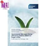 【中商海外直订】Azotobacter Nitrogen Fixing Efficiency and Its Effe