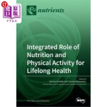 【中商海外直订】Integrated Role of Nutrition and Physical Activity