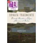 【中商海外直订】Sonata Fragments: Romantic Narratives in Chopin, Sc