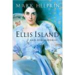 Ellis Island and Other Stories Mark Helprin Mariner Books