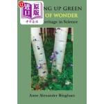 【中商海外直订】Growing Up Green: Poems of Wonder from a Heritage i