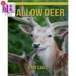 【中商海外直订】Fallow Deer: Amazing Fun Facts and Pictures about F