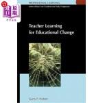 【中商海外直订】Teacher Learning for Educational Change