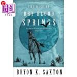 【中商海外直订】The Rise of Dry Blood Springs
