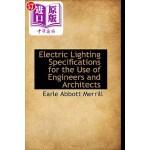 【中商海外直订】Electric Lighting Specifications for the Use of Eng