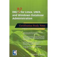 【预订】DB2 9.7 for Linux, Unix, and Windows Database Administr